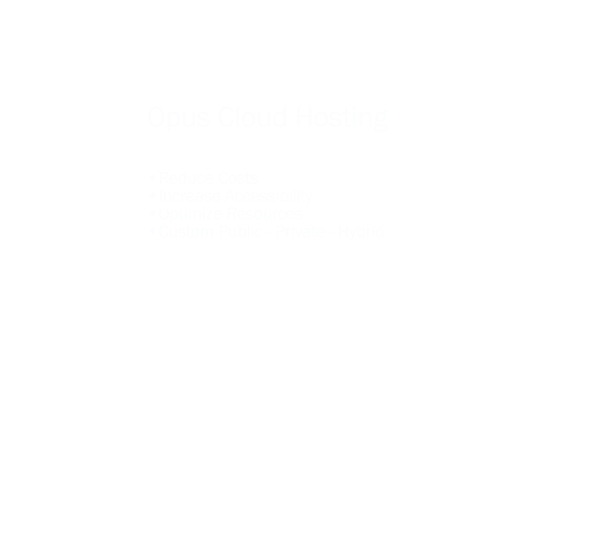 Opus Cloud Hosting