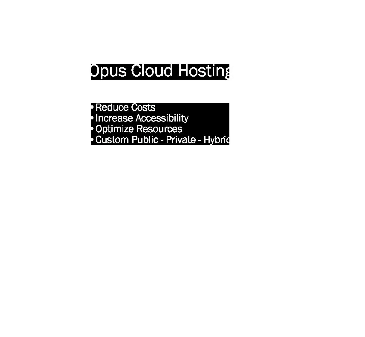 Opus Cloud Hosting